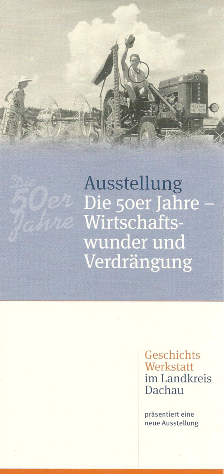 Die 50er Jahre in Haimhausen: Wirtschaftswunder und Verdrängung